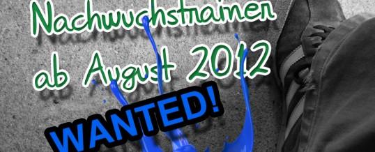 Nachwuchstrainer ab August 2012 gesucht